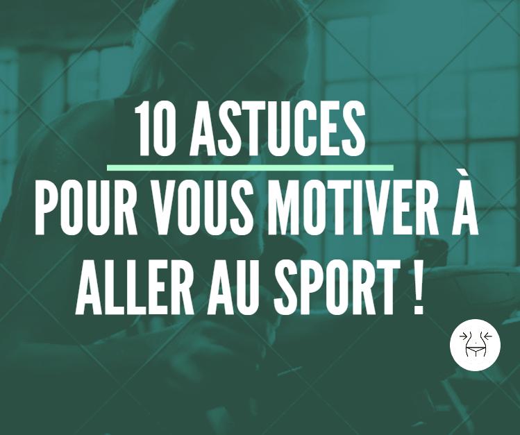 10 astuces pour vous motiver à aller au sport image
