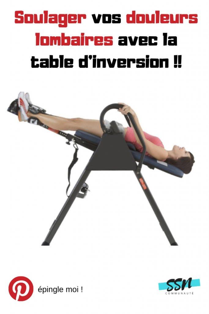 Soulager vos douleurs lombaires avec la table d'inversion